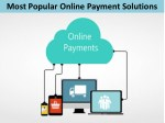 Most Popular Online Payment Solutions