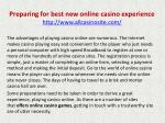 Preparing for best new online casino experience