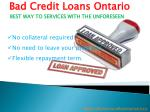 Bad Credit Loans Ontario – Cash Help For Resolve Your Financial Problems!