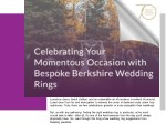 Celebrating Your Momentous Occasion With Bespoke Berkshire Wedding Rings
