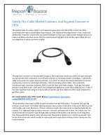 Totally Dry Cable Market Forecast to 2025: Dynamics, Analysis & Supply Demands