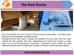 The Official and Toe Ductor and Under Cabinet Toe Kick Ducting Kits