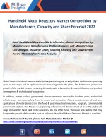 Hand Held Metal Detectors Market Analysis by Application, Drivers and Opportunities By 2022