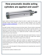 How pneumatic double acting cylinders are applied and used?