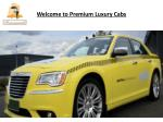 Welcome to Premium Luxury Cabs