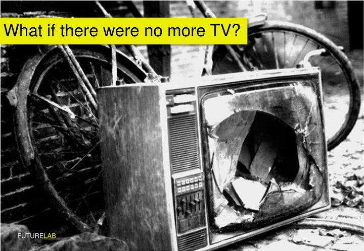 what if there were no more tv n.