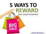 5 Ways To Reward Your Loyal Customers
