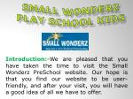 Small Wonderz Play School kids