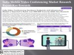 Mobile Video Conferencing Market, Enterprise ICT Solution India-Ken Research