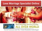 Love Marriage Specialist Online