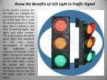 Know the Benefits of LED Light in Traffic Signal