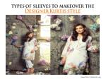 Types of Sleeves to Makeover the Designer Kurtis Style