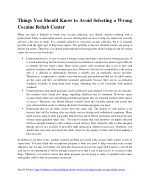 Things You Should Know to Avoid Selecting a Wrong Cocaine Rehab Center