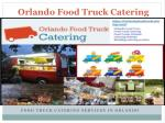Food Truck Catering in Orlando for Events of All Sizes