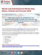 Movies and Entertainment Market Size, Status, Outlook and Forecast 2025