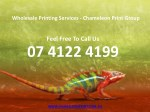 Wholesale Printing Services - Chameleon Print Group