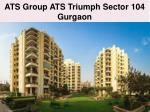 ATS Triumph Projects In Gurgaon