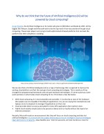 Why do we think that the future of Artificial Intelligence (AI) will be powered by cloud computing?