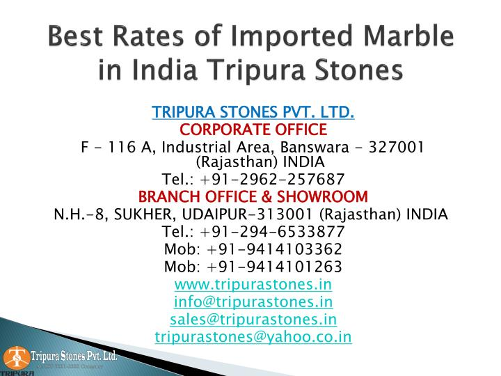 best rates of imported marble in india tripura stones n.