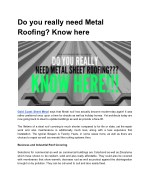 Is Sheet metal roofing required?? Read here