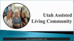 Utah Assisted Living Community At Its Best