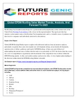New Report Provides 2011-2018 Overview of Global EPDM Roofing Sales Market