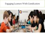 Engaging Learners With Gamification