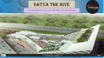 Satya The Hive in Sector 102 Gurgaon
