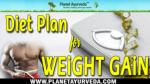 Diet Plan For Weight Gain   A Simple Diet Chart To Gain Weight Naturally