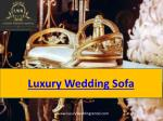 Luxury wedding sofa