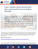 Color Cosmetics Market Research Size, Share and Growth Forecast by Regions 2016-2021