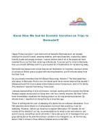 Know How We had An Ecstatic Vacation on Trips to Bermuda!!!