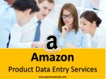 Amazon Product Listing, Bulk Product Upload and Catalog Processing Services
