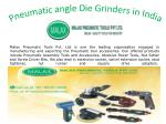 Pneumatic angle Die Grinders in India