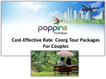 Coorg Honeymoon Packages For Natural Elegance