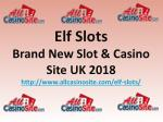 Elf Slots | Brand New Slot & Casino Site UK 2018