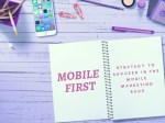 Strategy to Succeed in the Mobile Marketing Race