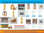 44 Magnum Reloading Supplies with Free Shipping