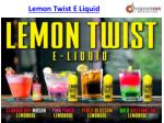 Lemon Twist E Liquid - Online Vaping Supplies