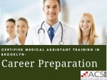 Career In Medical Assistant Training Program In Brooklyn, New York