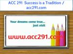 ACC 291 Success is a Tradition / acc291.com
