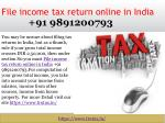 How Can NRI'S File income tax return online in India 91 9891200793?