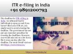 Poor response to Online tax return filing in India  91 9891200793 as deadline ends