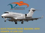 Vedanta Air Ambulance from Bagdogra to Delhi with Charter plane