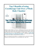 Top 3 Benefits of using Cryotherapy Unit Over a Whole Body Chamber