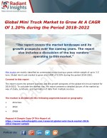 Mini Truck Market to Grow At A CAGR Of 1.20% by 2018-2022