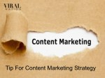 Tip For Content Marketing Strategy