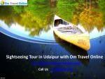 Sightseeing Tour in Udaipur with Om Travel Online