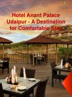 Hotel Anant Palace Udaipur - A Destination for Comfortable Stay