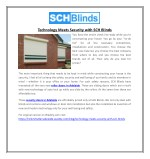 Technology Meets Security with SCH Blinds